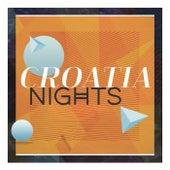 Croatia Nights by Various Artists