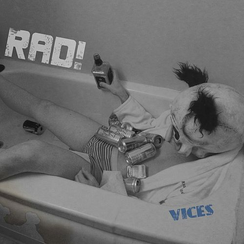 Vices by rad.