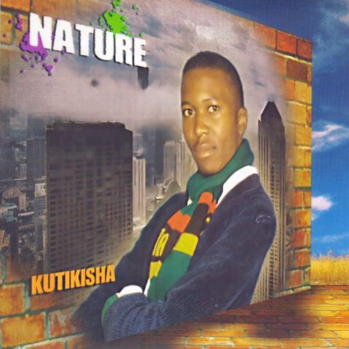 Kutikisha by Nature