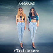 Traicionero by K-Narias