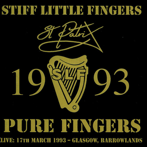 Pure Fingers by Stiff Little Fingers