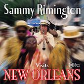Visits New Orleans by Sammy Rimington