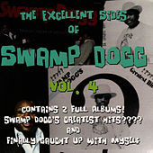 The Excellent Sides of Swamp Dogg Vol. 4 by Swamp Dogg