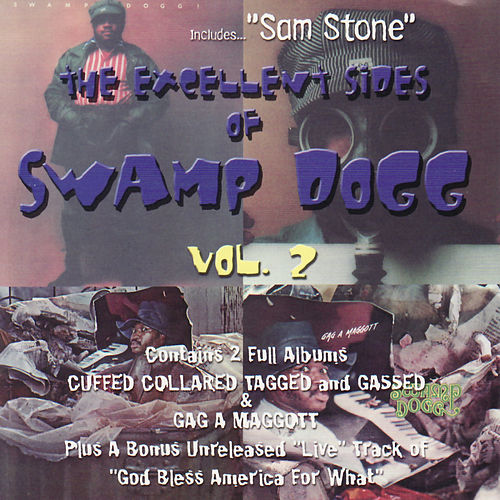 The Excellent Sides Of Swamp Dogg Vol 2 by Swamp Dogg