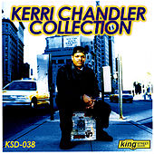 The Kerri Chandler Collection by Various Artists