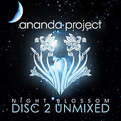 Night Blossom (Disc 2 Unmixed) by Ananda Project