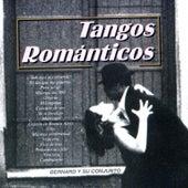 Tangos Románticos by Bernard Y Su Conjunto