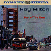 Best Of The Blues by Roy Milton