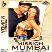 Mission Mumbai (Hindi Film) by Various Artists