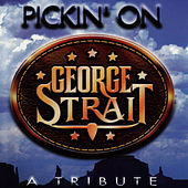 Pickin' On George Strait by Pickin' On