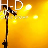 Florida Crack Stomp by HD