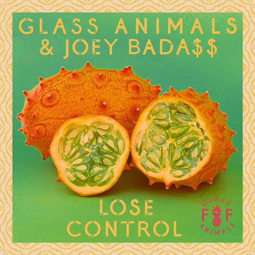 Lose Control by Glass Animals
