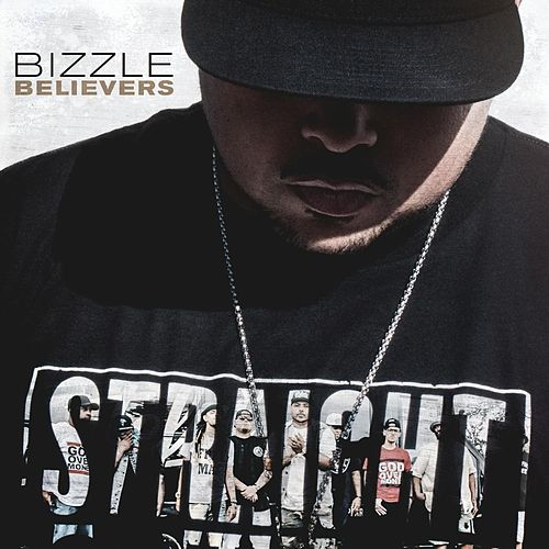 Believers by Bizzle
