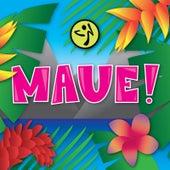 Maue! by ZUMBA