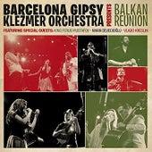 Balkan Reunion by Barcelona Gipsy Klezmer Orchestra