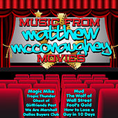 Music from Matthew Mcconaughey Movies Including Magic Mike, Dallas Buyers Club & The Wedding Planner by Silver Screen Superstars