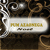 Pum Azaonega by Noel
