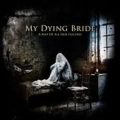 A Map Of All Our Failures - Deluxe Edition by My Dying Bride