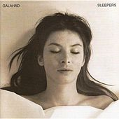 Sleepers - 20th Anniversary Re-Mastered Edition by Galahad