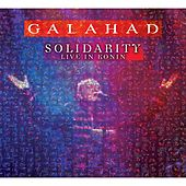 Solidarity (Live in Konin) by Galahad