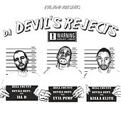 Da Devil's Rejects by Evil Pimp