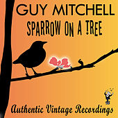 Sparrow on a Tree by Guy Mitchell