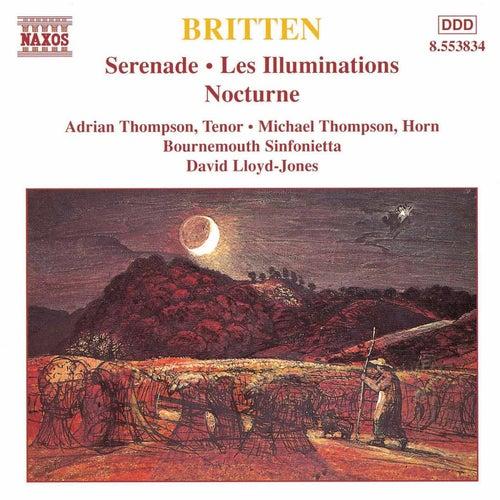 Serenade / Les Illuminations / Nocturnes by Benjamin Britten