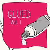 Glued, Vol. 1 by Various Artists