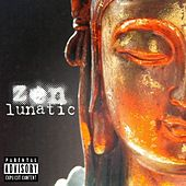 Zen Lunatic by Son Of Saturn