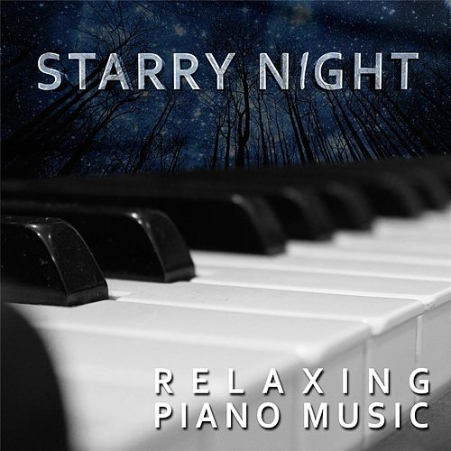 Starry Night by Relaxing Piano Music