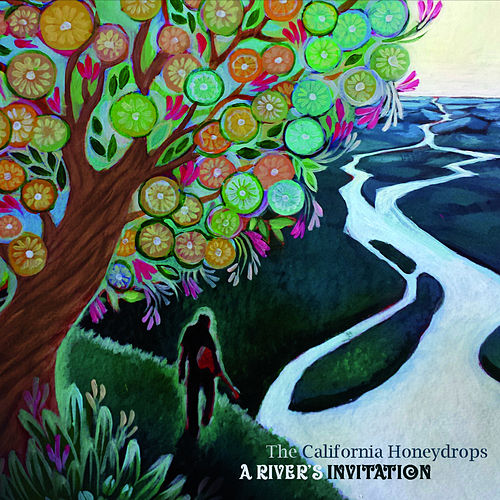 A River's Invitation by The California Honeydrops