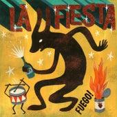 La Fiesta by Fuego