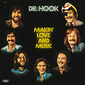 Makin' Love And Music by Dr. Hook
