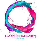 Looper (Hungary) Works by Looper