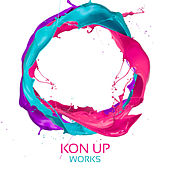 Kon Up Works by Kon Up