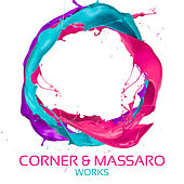 Corner & Massaro Works by Massaro