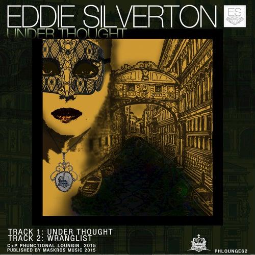Under Thought - Single von Eddie Silverton