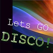 Let's Go Disco! by Various Artists