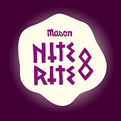 Nite Rite Eight by Mason