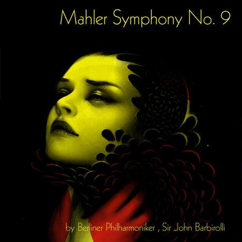 Mahler: Symphony No. 9 by John Barbirolli