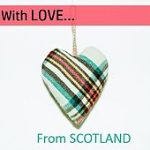 With Love…from Scotland by Various Artists