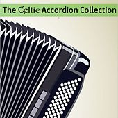 The Celtic Accordion Collection by B