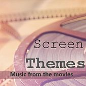 Screen Themes: Music from the Movies by Various Artists