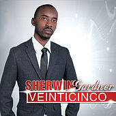 Veinticinco by Sherwin Gardner