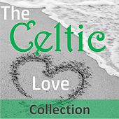The Celtic Love Collection by Various Artists