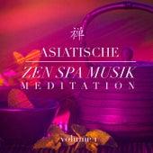 Asiatische Zen Spa Musik-Meditation, Vol. 1 by Various Artists