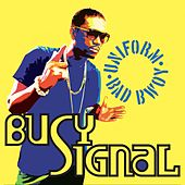 Uniform Bad Bwoy by Busy Signal
