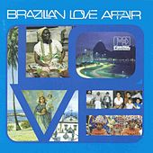 Brazilian Love Affair by Various Artists
