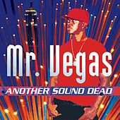 Another Sound Dead by Mr. Vegas