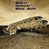 Blind Smile by Robert Michaels